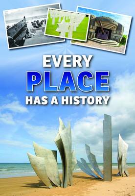 Every Place Has a History (BOK)