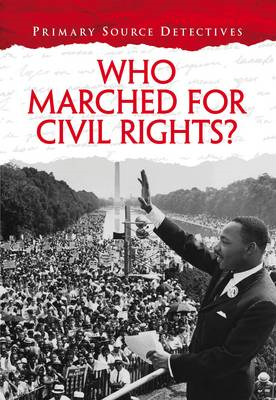 Who Marched for Civil Rights? (BOK)