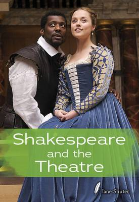 Shakespeare and the Theatre (BOK)