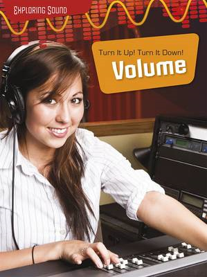 Turn It Up!; Turn it Down!: Volume (BOK)