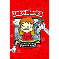 Zeke Meeks Vs the Putrid Puppet Pals (BOK)