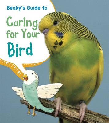 Beaky's Guide to Caring for Your Bird (BOK)