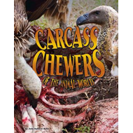 Carcass Chewers of the Animal World (BOK)