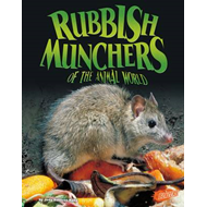 Rubbish Munchers of the Animal World (BOK)