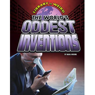 World's Oddest Inventions (BOK)