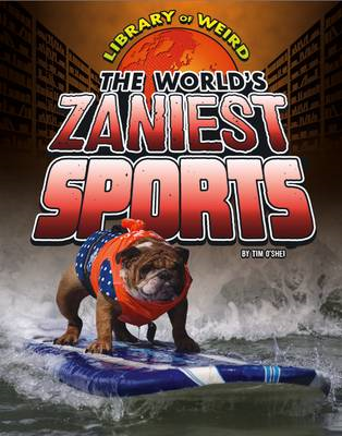 World's Zaniest Sports (BOK)