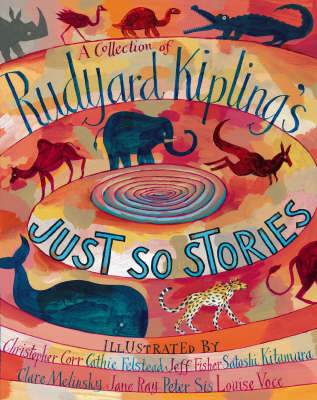 Collection of Rudyard Kipling's Just So Stories (BOK)