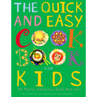 The Quick and Easy Cookbook for Kids (BOK)
