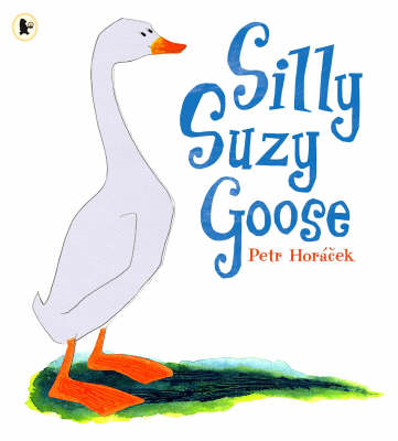 Silly Suzy Goose (BOK)