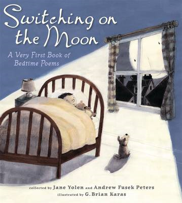 Switching on the Moon: A Very First Book of Bedtime Poems (BOK)