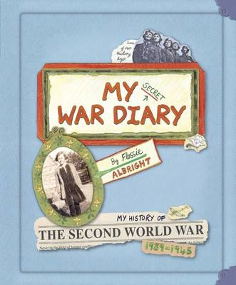 My Secret War Diary, by Flossie Albright (BOK)
