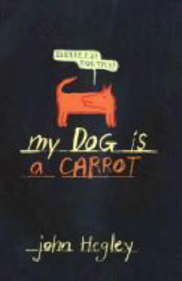 My Dog is a Carrot (BOK)