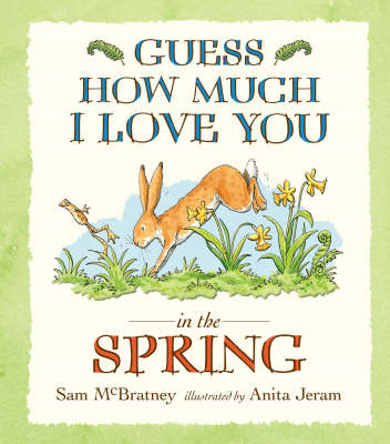 Guess How Much I Love You in the Spring (BOK)