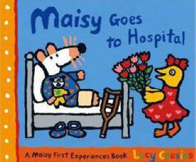 Maisy Goes to Hospital (BOK)