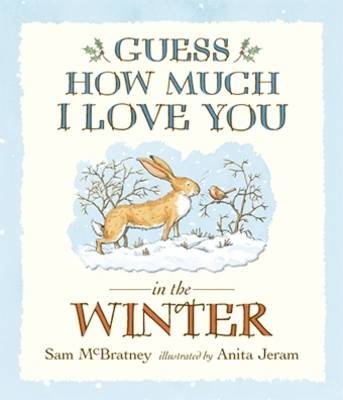 Guess How Much I Love You In The Winter (BOK)