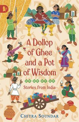 A Dollop of Ghee and a Pot of Wisdom (BOK)