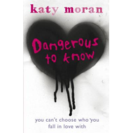 Dangerous to Know (BOK)