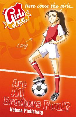 Girls United: Are All Brothers Foul? (BOK)