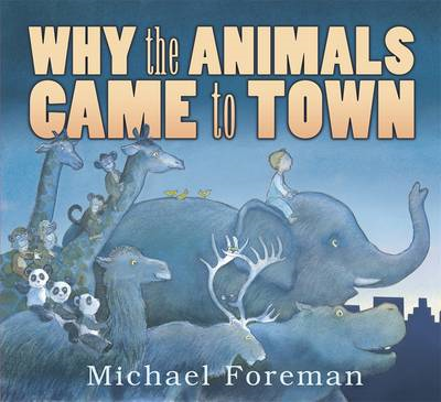 Why the Animals Came to Town (BOK)