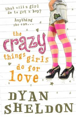 The Crazy Things Girls Do for Love (BOK)