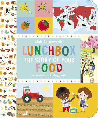 Lunchbox: The Story of Your Food (BOK)