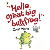 Hello, Great Big Bullfrog! (BOK)