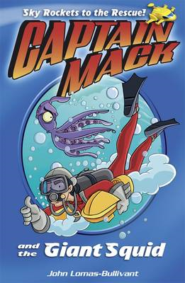 Captain Mack and the Giant Squid: Bk. 1 (BOK)