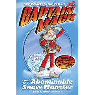 Captain Mack and the Abominable Snow Monster (BOK)