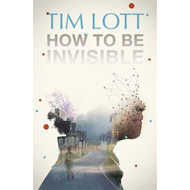How to be Invisible (BOK)