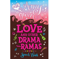 Ask Amy Green: Love and Other Drama-Ramas (BOK)