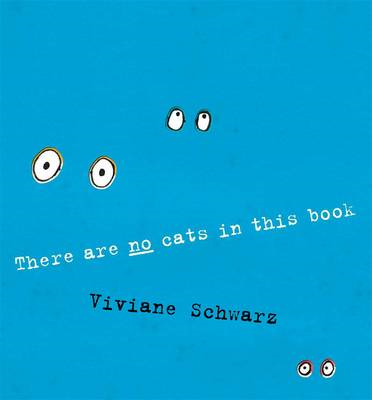 There Are No Cats in This Book (BOK)