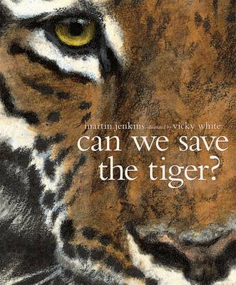 Can We Save the Tiger? (BOK)