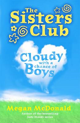 The Sisters Club: Cloudy with a Chance of Boys (BOK)