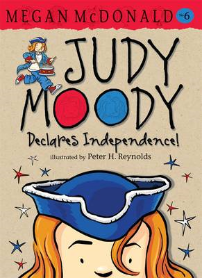 Judy Moody Declares Independence! (BOK)