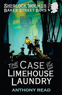 The Baker Street Boys: The Case of the Limehouse Laundry (BOK)