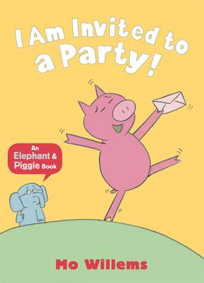 I Am Invited to a Party! (BOK)