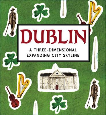 Dublin: A Three-dimensional Expanding City Skyline (BOK)