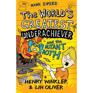 Hank Zipzer: The World's Greatest Underachiever and the Mutant Moth: v. 3 (BOK)