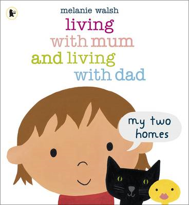 Living with Mum and Living with Dad: My Two Homes (BOK)