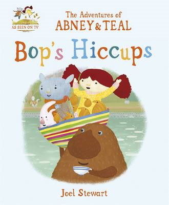 Adventures of Abney & Teal: Bop's Hiccups (BOK)