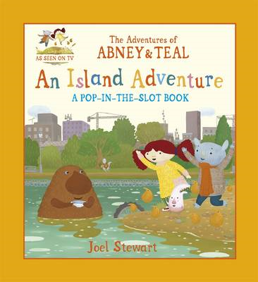 Adventures of Abney & Teal: An Island Adventure (BOK)