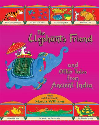 Elephant's Friend and Other Tales from Ancient India (BOK)