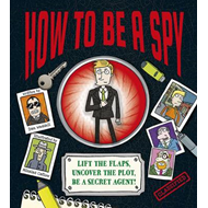 How To Be a Spy (BOK)