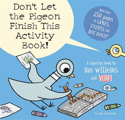 Don't Let the Pigeon Finish This Activity Book! (BOK)