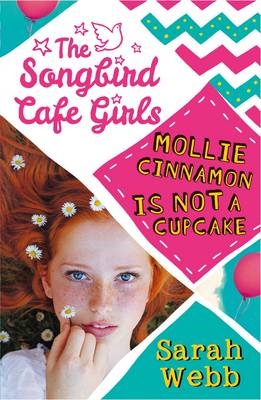 Mollie Cinnamon is Not a Cupcake (The Songbird Cafe Girls 1) (BOK)