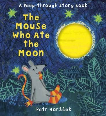 Mouse Who Ate the Moon (BOK)