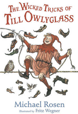 Wicked Tricks of Till Owlyglass (BOK)
