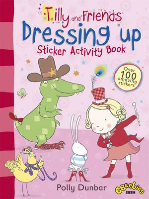 Tilly and Friends: Dressing Up Sticker Activity Book (BOK)