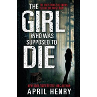 Girl Who Was Supposed to Die (BOK)