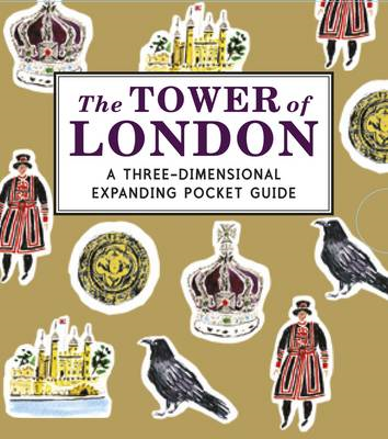 Tower of London: A Three-Dimensional Expanding Pocket Guide (BOK)